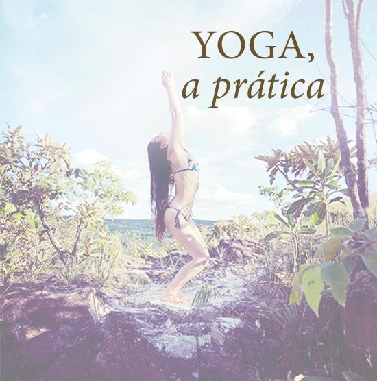 Yoga, a prática